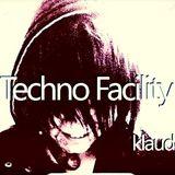 Techno Facility With KlaudeAnonemous 2-18-14 Show #007