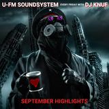U-FM Soundsystem every friday with DJ KNUF (100 minutes Highlights - September 2019)