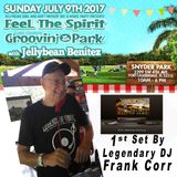 Groovin' In The Park Ist Set by Legendary DJ Frank Corr 7-9-17