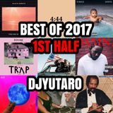Best Of 2017 1st Half Mix