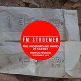 FM STROEMER - The Underground Sound Of Silence Essential Housemix I September 2013