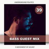 BASS | UP GUEST MIX 039
