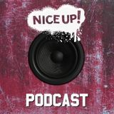 NICE UP! Podcast - May 2018