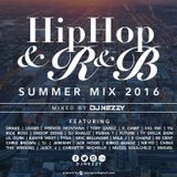 HIP HOP & R&B SUMMER MIX 16