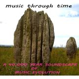 MUSIC THROUGH TIME (40,OOO years of musical evolution) Dr Gromit Mix