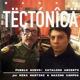 Tectónica Radio - Pueblo Nuevo catalogo abierto por Mika Martini & Maximo Campos