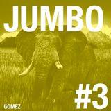 GOMEZ - JUMBO #3