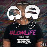 #LOWLiFE ft. Wongo [031]