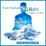 Oleg Polar - Soft Meditation with Fake Truth