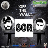 Off The Wall Radio July 30 (80r)