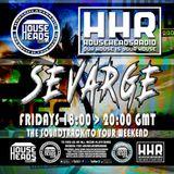 Sevarge - HouseHeadsRadio - 16.06.2017