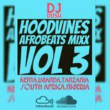 Hoodvines Afrobeats vol 3