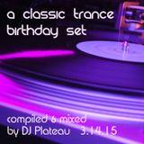 A Classic Trance Birthday Set 2015