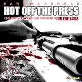 Hot Off The Press I'm The Boss (Preview)