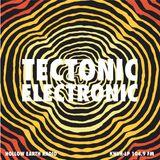 Tectonic Electronic #4 - 04/21/2018