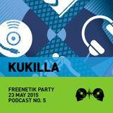 Kukilla @ Freenetik Party, Timisoara, RO - 23 Mai 2015