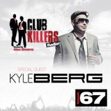 CK Radio - Episode 67 (08-07-13)  - Kyle Berg