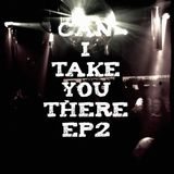 can i take you there ep2