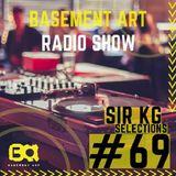 Basement Art 69 | Sir KG Selection
