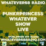 PunkrPrincess Whatever Show recorded live 3/25/17 only @whatever68.com