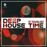 Traumland Live In The Mix Deep-HouseTime Weekend Time