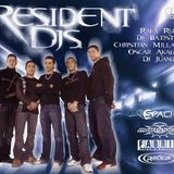 Resident DJ's Oscar Akagy & DJ Juandy (Radical)