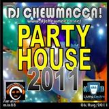 DJ Chewmacca! - mix088 - Party House 2011