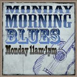 Monday Morning Blues 07/01/13 (1st hour)