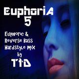 Euphoria 5