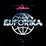 Maurice West presents: EUFORIKA #002
