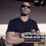 808 Nights!!! 189 - Hablando con Gale Talk
