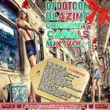 DJ DOTCOM_PRESENTS_BLAZING_CHRISTMAS CORALS_MIX_VOL.1 [ULTIMATE COLLECTION]
