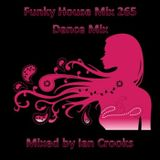 Funky House MIx 265 (Dance Mix)