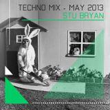 Stu Bryan - Techno - May 2013