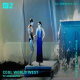 Cool World West w/ Coolwater - 7th August 2017