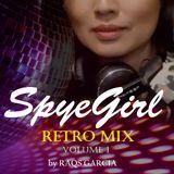 SpyeGirl_RetroHouseMix_Vol.1