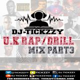 U.K RAP- DRILL MUSIC MIX PART.3 BY @TICKZZYY