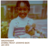 Andrea Trout: Looking Back