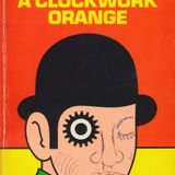 Episode Five: A Clockwork Orange