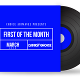 First Of The Month (March 2018)