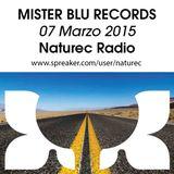 Naturec Radio   Mister Blu Records   07 Marzo 2015