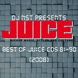 DJ NST - Best of Juice CDs 81-90