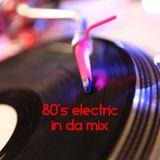 80's electric in da mix