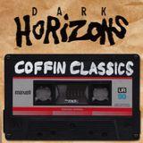 Dark Horizons Radio - 6/30/16 (Coffin Classics Show)