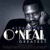 ALEXANDER ONEAL - SATURDAY LOVE - FAKE - WHAT CANN I SAY TO MAKE YOU LOVE ME