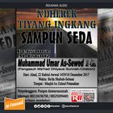 Ndherek Tiyang Ingkang Sampun Seda - Ust. Muhammad As-Sewed