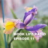 Mook Life Radio Episode 11
