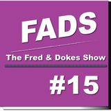 The Fred and Dokes Show #15
