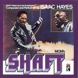 SHAFT* ISAAC HAYES