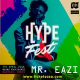 HypeFest (Mr. Eazi) - DJ Ally Fresh Official Mixtape